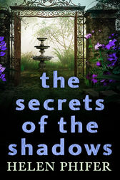 The Secrets Of The Shadows (The Annie Graham crime series, Book 2) by Helen Phifer