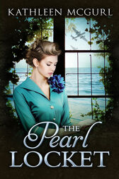 The Pearl Locket: A page-turning saga that will have you hooked by Kathleen McGurl