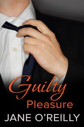 Guilty Pleasure by Jane O'Reilly