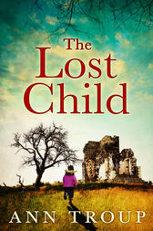 The Lost Child by Ann Troup
