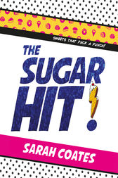The Sugar Hit! by Sarah Coates