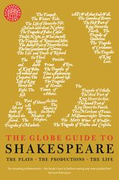 The Globe Guide to Shakespeare by Andrew Dickson