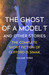 The Ghost of a Model T by Clifford D. Simak