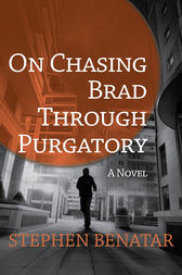 On Chasing Brad Through Purgatory by Stephen Benatar