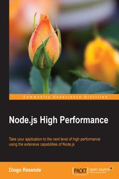 Node.js High Performance by Diogo Resende