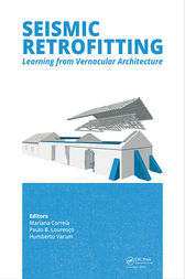 Seismic Retrofitting: Learning from Vernacular Architecture by Mariana R. Correia