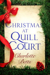 Christmas at Quill Court by Charlotte Betts