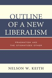 Outline of a New Liberalism by Nelson W. Keith