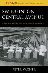 Swingin' on Central Avenue by Peter Vacher