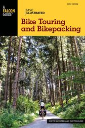 Basic Illustrated Bike Touring and Bikepacking by Justin Lichter