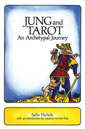 Jung and Tarot by Sallie Nichols