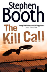 The Kill Call (Cooper and Fry Crime Series, Book 9) by Stephen Booth