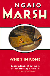 When in Rome (The Ngaio Marsh Collection) by Ngaio Marsh