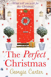 The Perfect Christmas by Georgie Carter