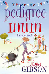Pedigree Mum by Fiona Gibson
