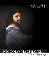 The Prince (Collins Classics) by Niccolo Machiavelli