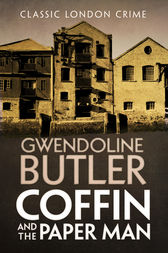 Coffin and the Paper Man by Gwendoline Butler