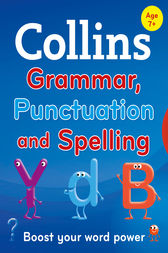Collins Primary Grammar, Punctuation and Spelling (Collins Primary Dictionaries) by Collins Dictionaries