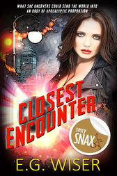 Closest Encounter by E.G. Wiser