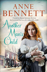 Another Man's Child by Anne Bennett