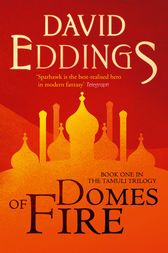 Domes of Fire (The Tamuli Trilogy, Book 1) by David Eddings