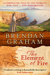 The Element of Fire by Brendan Graham