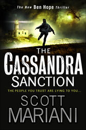 The Cassandra Sanction: The most controversial action adventure thriller you'll read this year! (Ben Hope, Book 12) by Scott Mariani