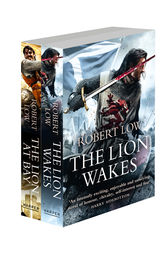 The Kingdom Series Books 1 and 2: The Lion Wakes, The Lion At Bay by Robert Low