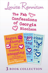 Fab Confessions of Georgia Nicolson: Books 1-3 by Louise Rennison