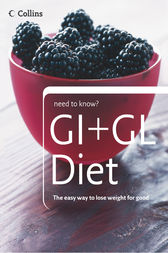 GI + GL Diet (Collins Need to Know?) by Collins