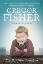 The Boy from Nowhere by Gregor Fisher