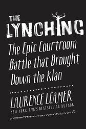 The Lynching by Laurence Leamer