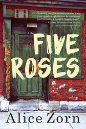 Five Roses by Alice Zorn