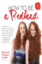 How to Be a Redhead by Adrienne Vendetti