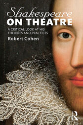 Shakespeare on Theatre by Robert Cohen