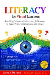 Literacy for Visual Learners by Adele Devine