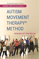 Autism Movement Therapy (R) Method by Joanne Lara
