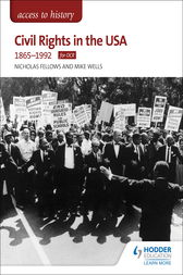 Access to History: Civil Rights in the USA 1865-1992 for OCR by Nicholas Fellows