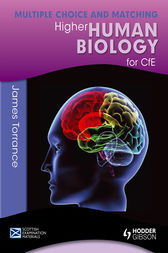 Higher Human Biology for CfE: Multiple Choice and Matching by Clare Marsh