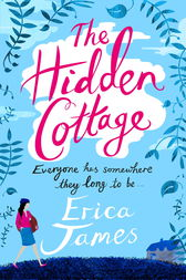 The Hidden Cottage by Erica James