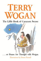 The Little Book of Common Sense by Terry Wogan