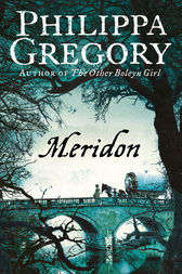 Meridon (The Wideacre Trilogy, Book 3) by Philippa Gregory