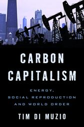 Carbon Capitalism by Tim Di Muzio
