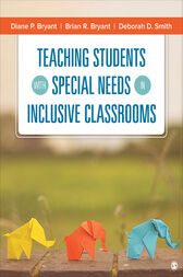 Teaching Students With Special Needs in Inclusive Classrooms by Diane P. Bryant