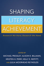 Shaping Literacy Achievement by Michael Pressley