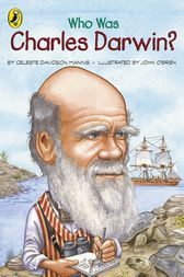 Who Was Charles Darwin? by Celeste Davidson Mannis