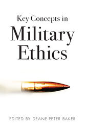Key Concepts in Military Ethics by Deane-Peter Baker