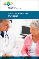 Les cancers de l'utérus by Fondation contre le cancer