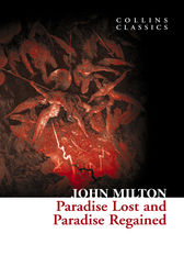 Paradise Lost and Paradise Regained (Collins Classics) by John Milton