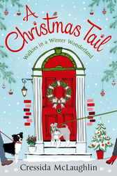 A Christmas Tail: A heart-warming Christmas romance by Cressida McLaughlin